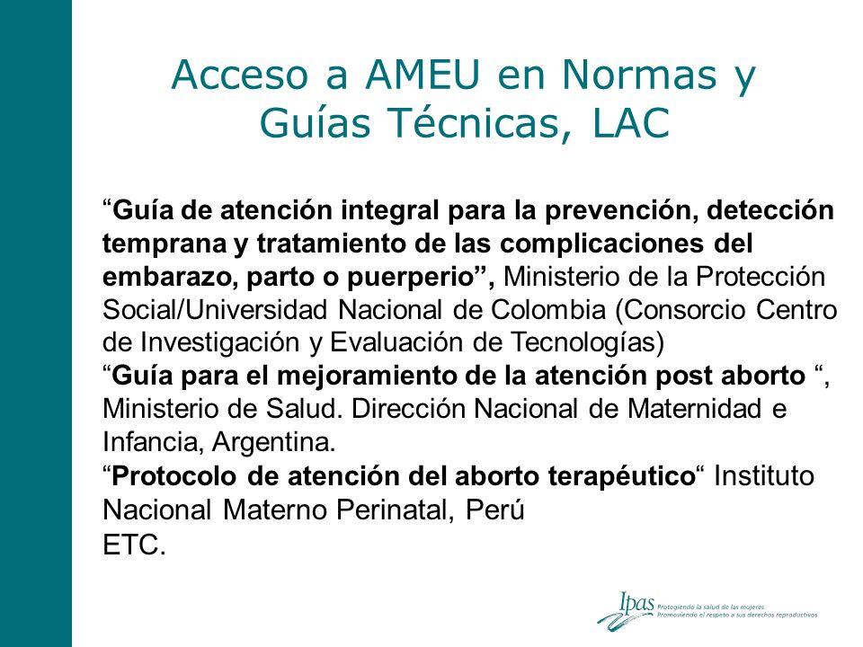 Acceso a AMEU en Normas y Guías Técnicas, LAC Guía de atención integral para la prevención, detección temprana y tratamiento de las complicaciones del