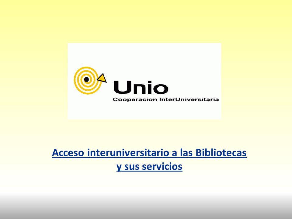 Unio Acceso interuniversitario a las Bibliotecas y sus servicios