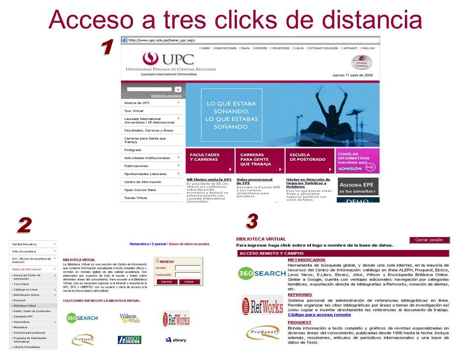 Acceso a tres clicks de distancia