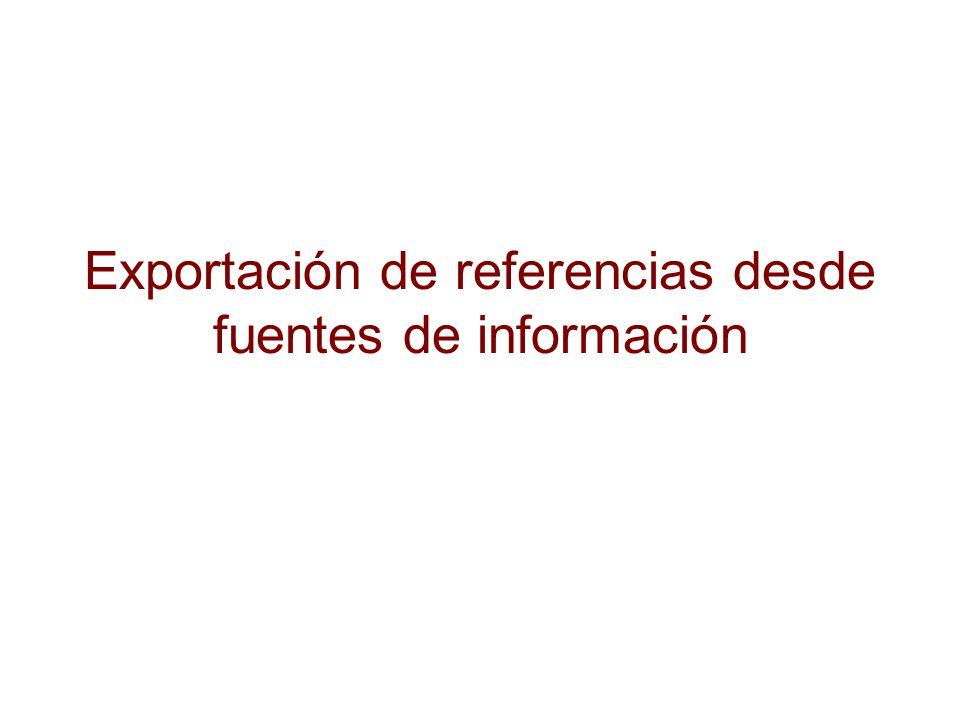 Exportación de referencias desde fuentes de información