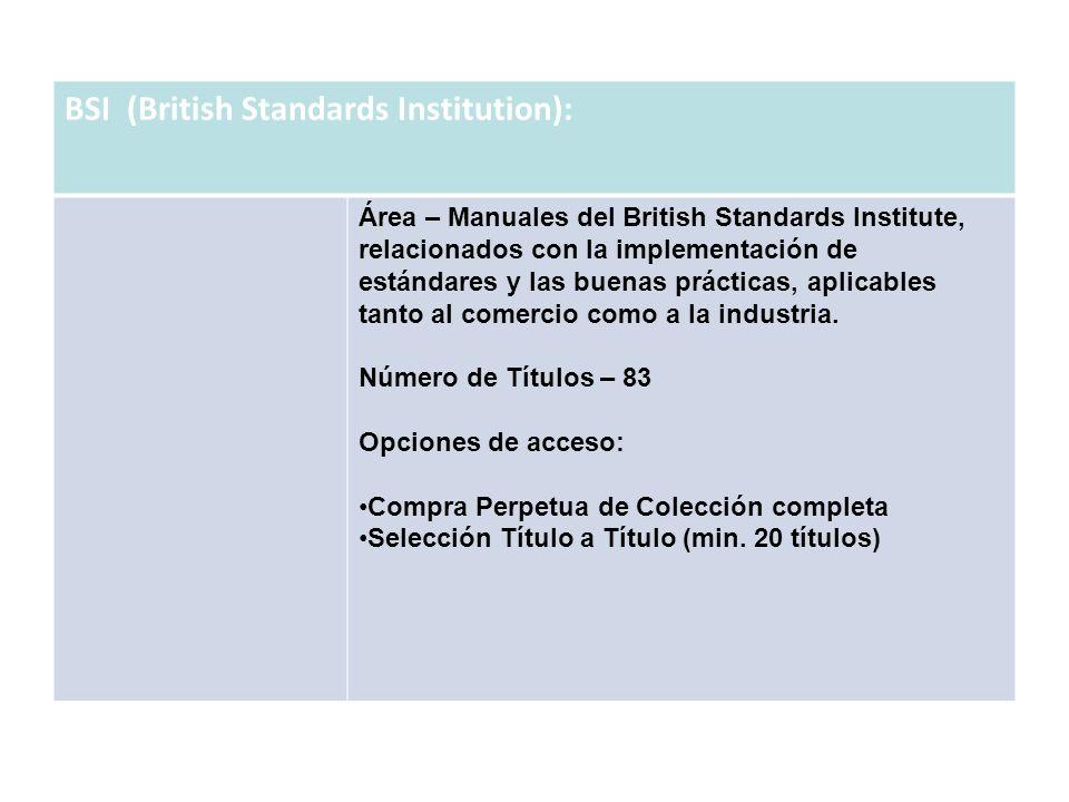 BSI (British Standards Institution): Área – Manuales del British Standards Institute, relacionados con la implementación de estándares y las buenas pr