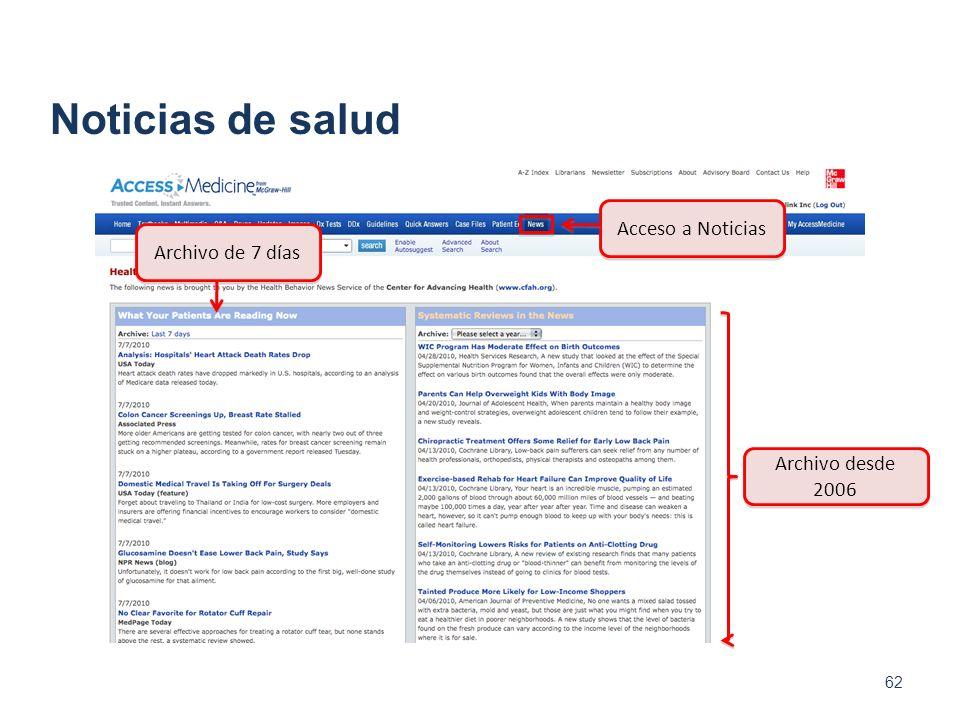 62 Acceso a Noticias Archivo de 7 días Archivo desde 2006 Noticias de salud
