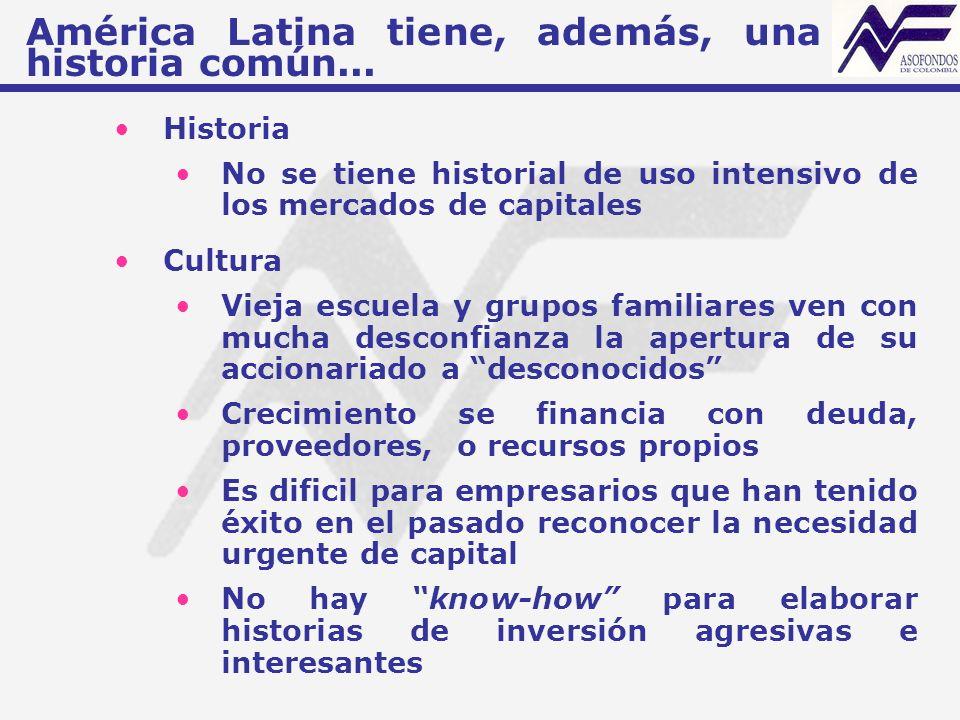 América Latina tiene, además, una historia común...