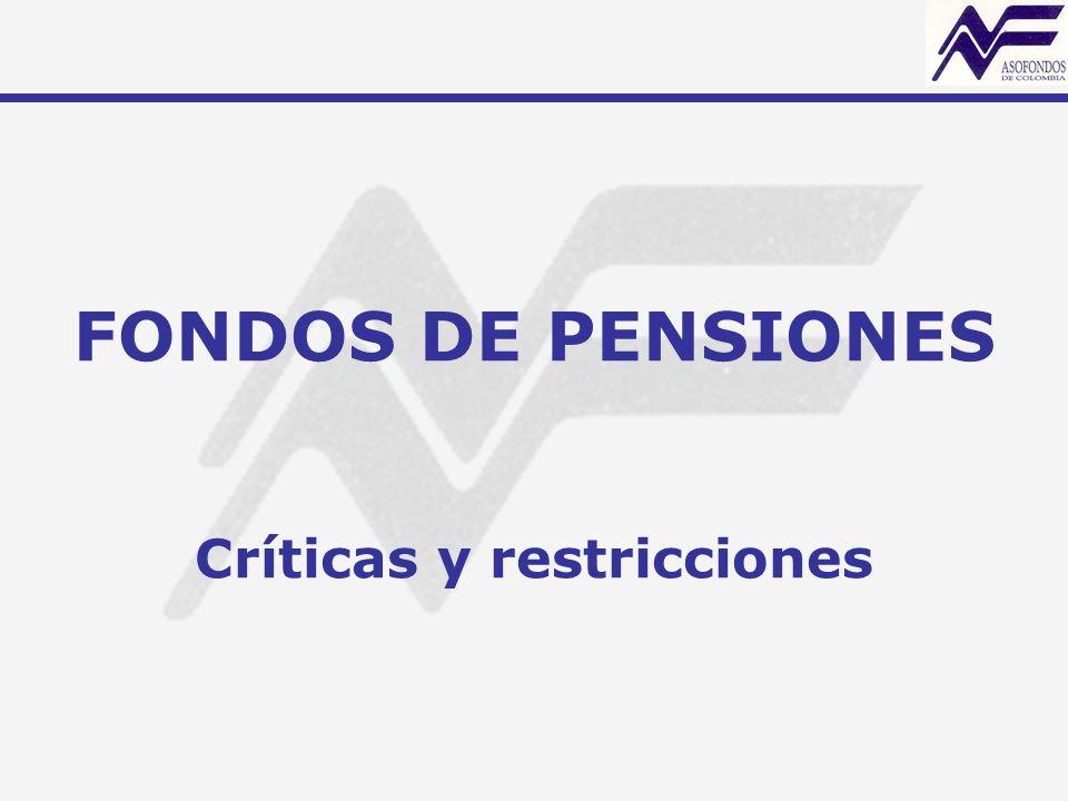 FONDOS DE PENSIONES Críticas y restricciones