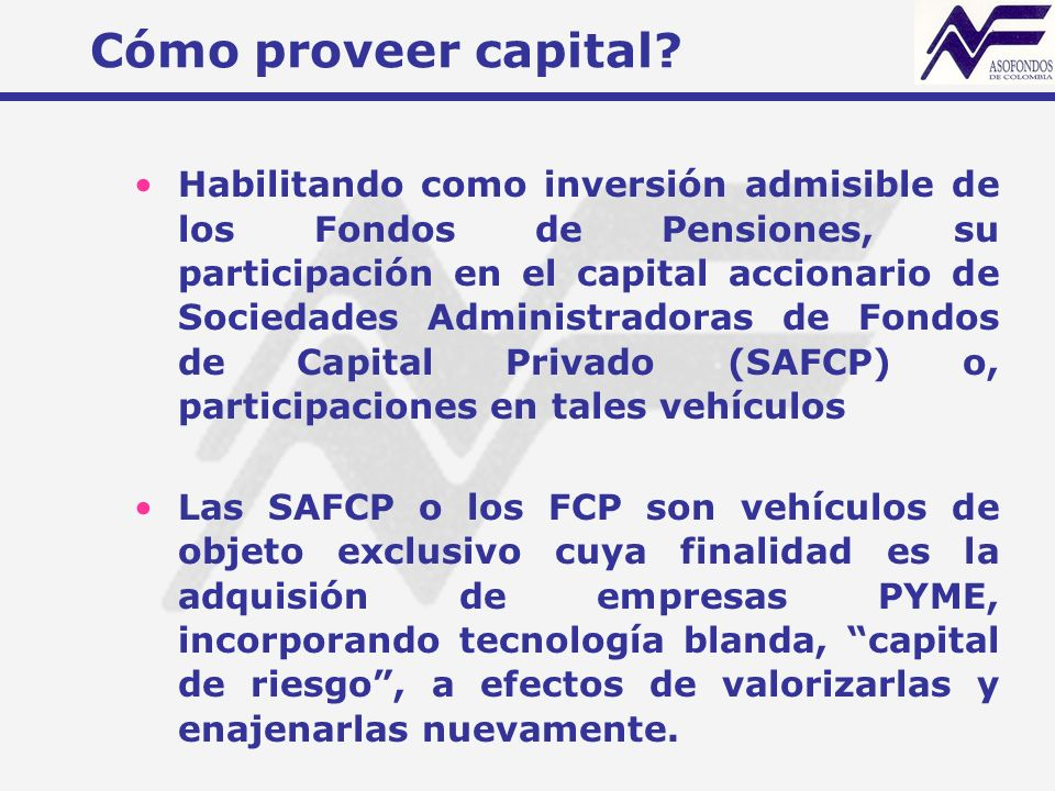Cómo proveer capital.