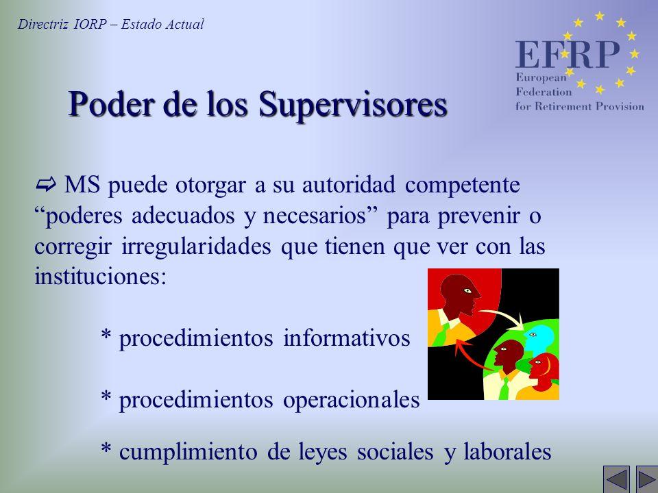 Poder de los Supervisores MS puede otorgar a su autoridad competente poderes adecuados y necesarios para prevenir o corregir irregularidades que tiene
