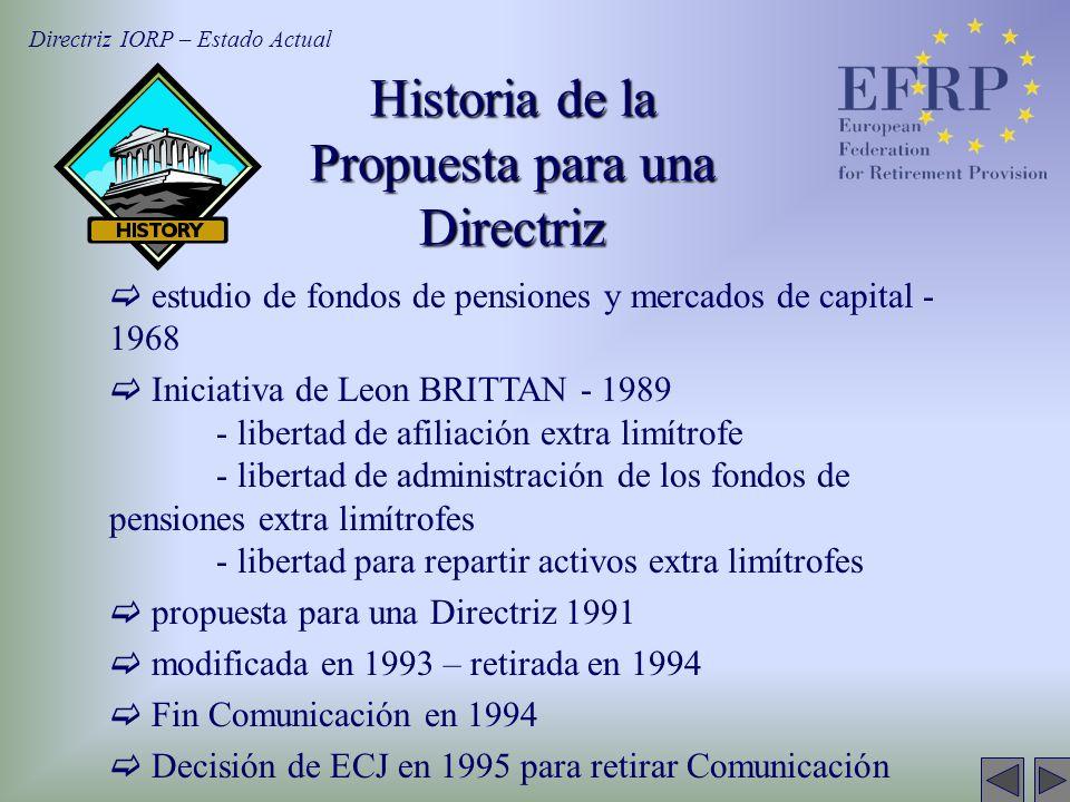 Historia de la Propuesta para una Directriz estudio de fondos de pensiones y mercados de capital - 1968 Iniciativa de Leon BRITTAN - 1989 - libertad d