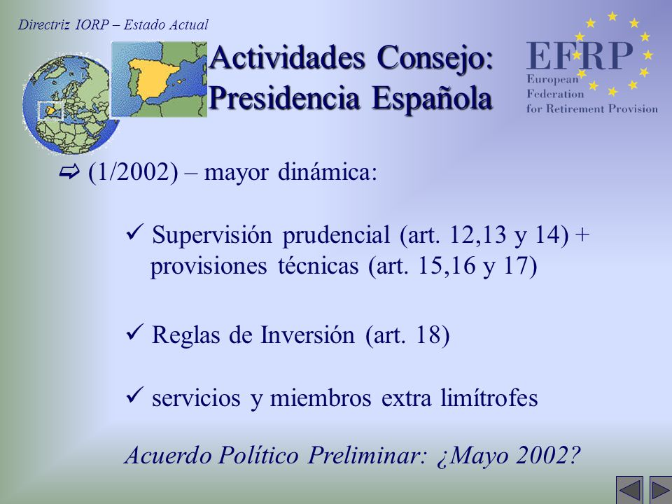 (1/2002) – mayor dinámica: Supervisión prudencial (art.