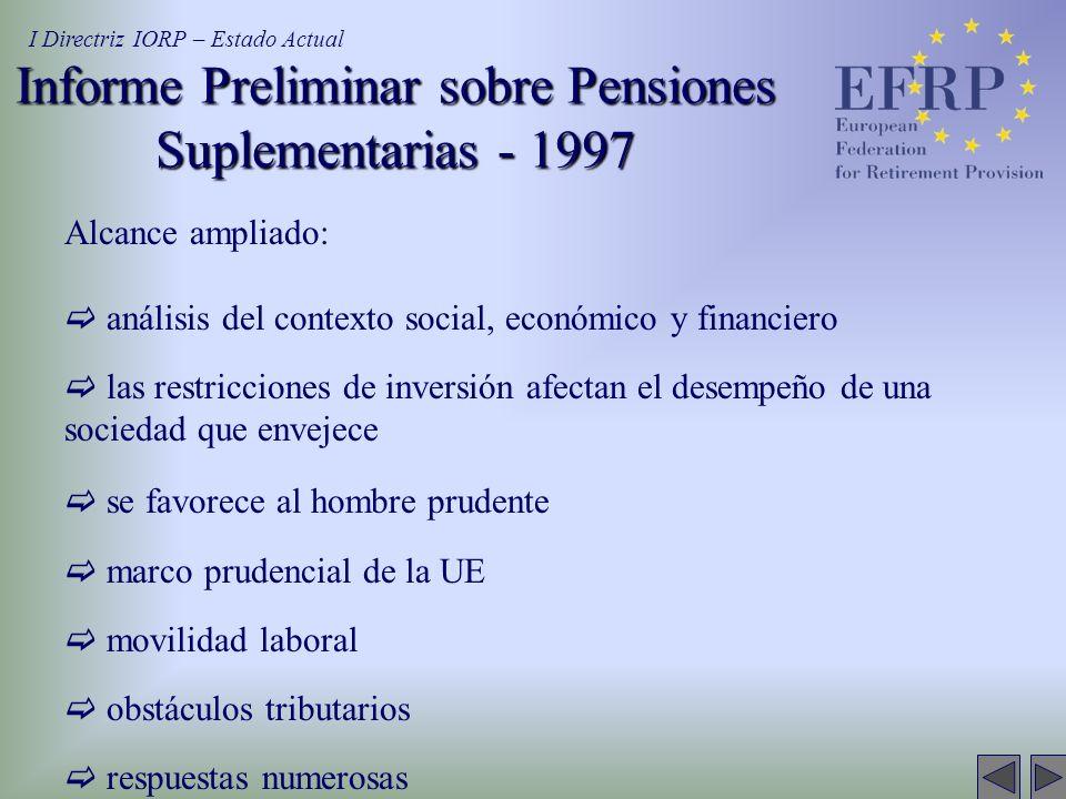 Informe Preliminar sobre Pensiones Suplementarias - 1997 Alcance ampliado: análisis del contexto social, económico y financiero las restricciones de i