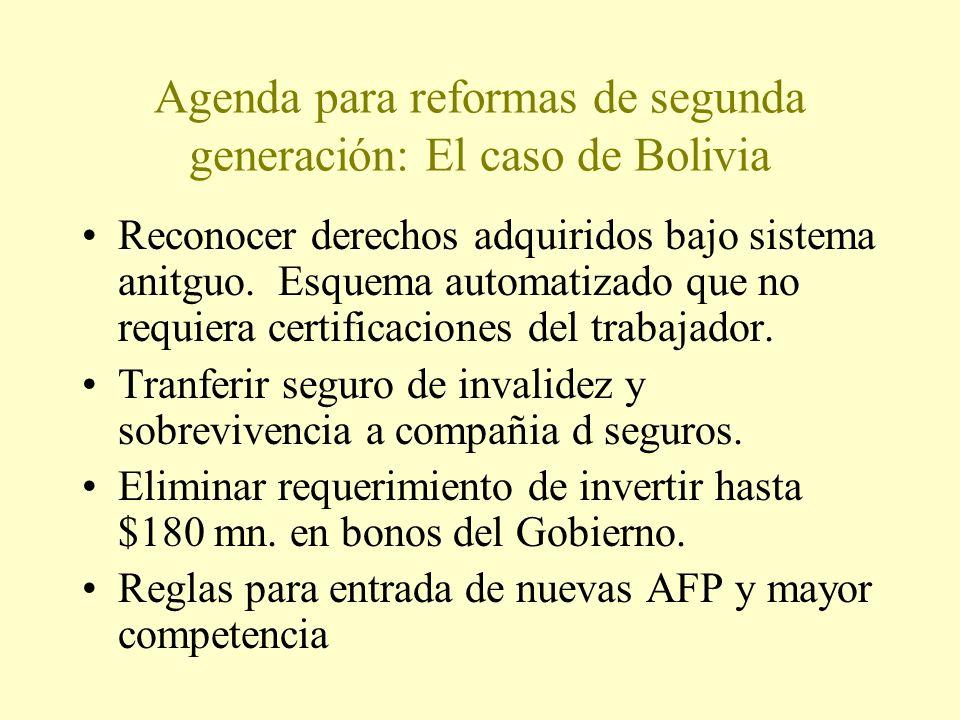 Agenda para reformas de segunda generación: El caso de Bolivia Reconocer derechos adquiridos bajo sistema anitguo.