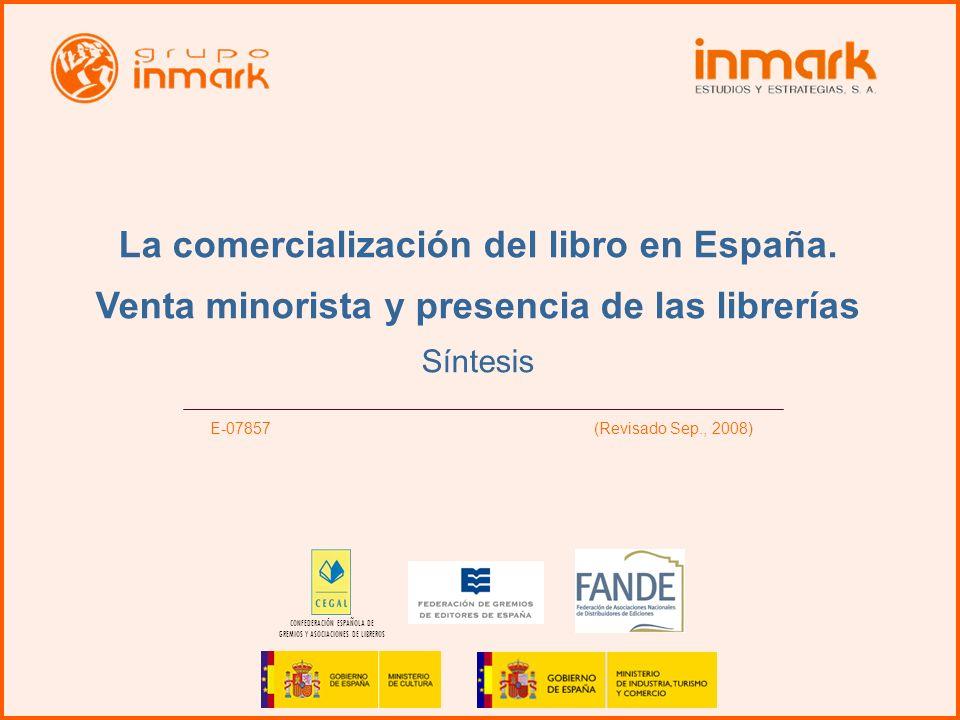 La Comercialización del libro en España 1 La comercialización del libro en España. Venta minorista y presencia de las librerías Síntesis E-07857 (Revi
