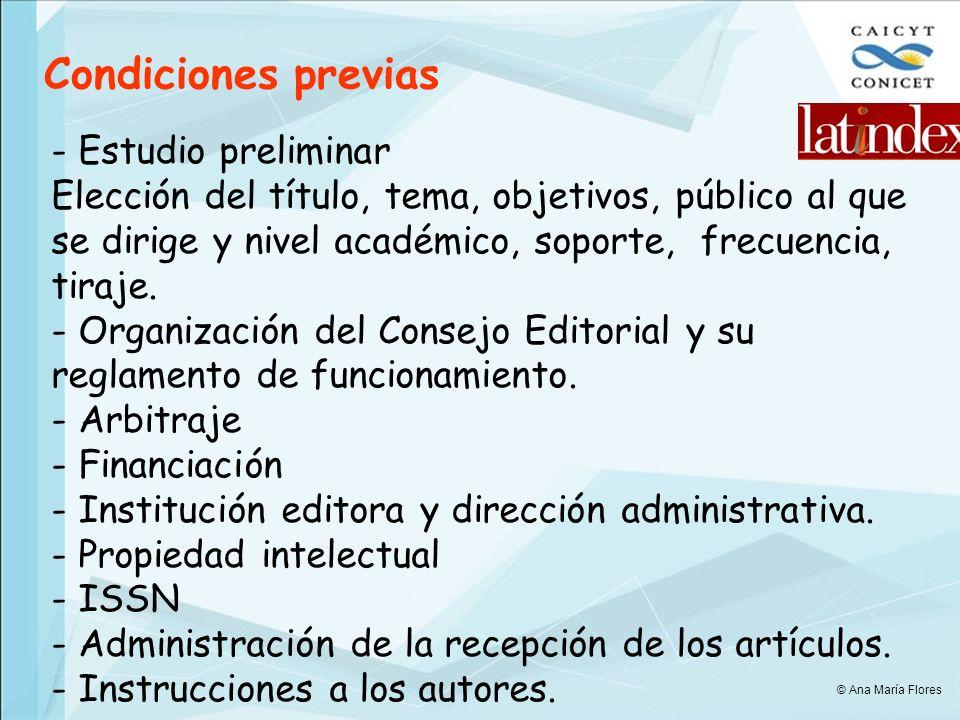 Condiciones previas - Estudio preliminar Elección del título, tema, objetivos, público al que se dirige y nivel académico, soporte, frecuencia, tiraje.