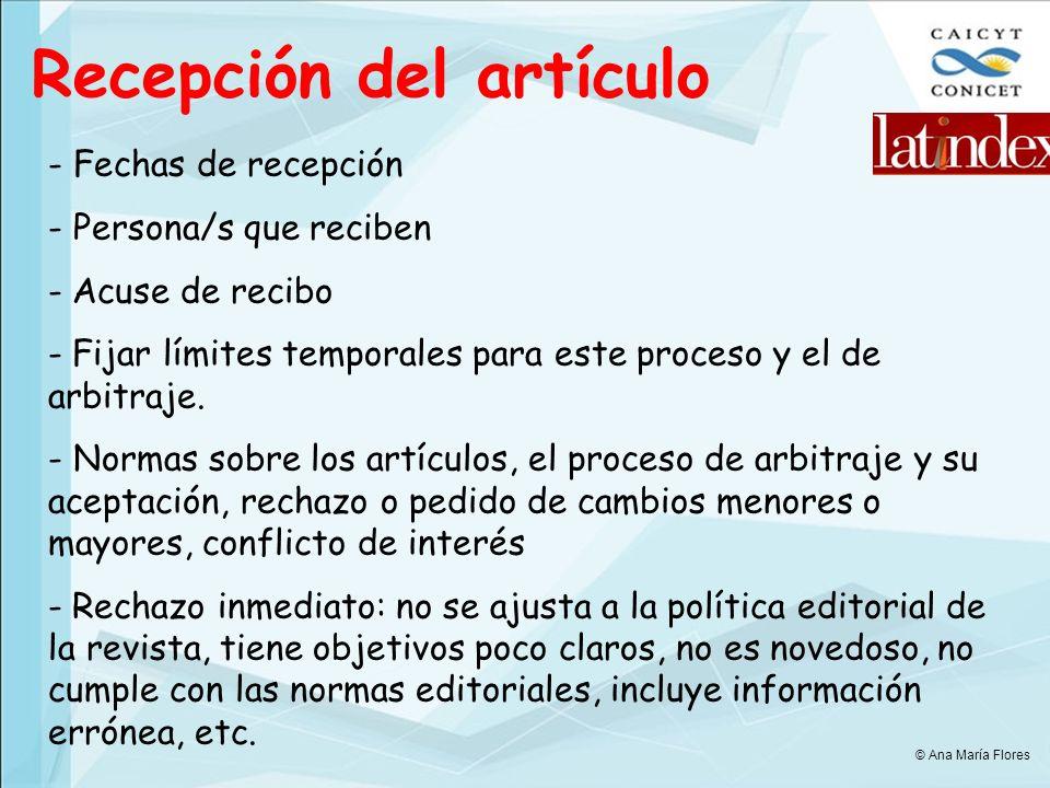 Recepción del artículo - Fechas de recepción - Persona/s que reciben - Acuse de recibo - Fijar límites temporales para este proceso y el de arbitraje.