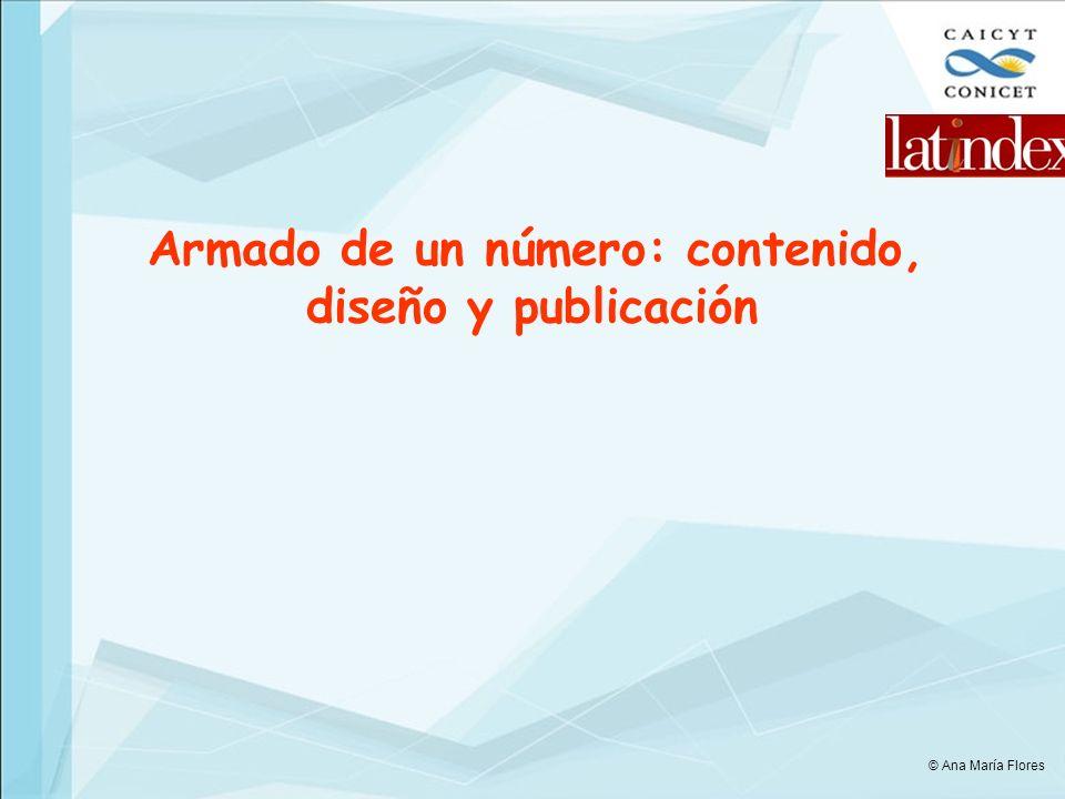 Armado de un número: contenido, diseño y publicación © Ana María Flores