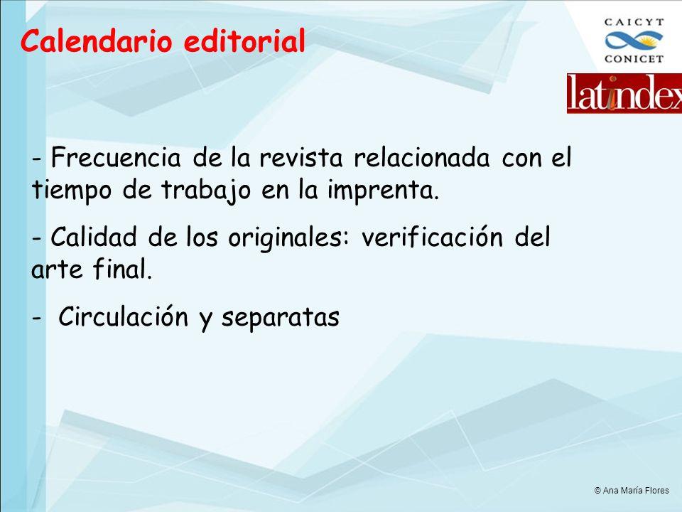 Calendario editorial - Frecuencia de la revista relacionada con el tiempo de trabajo en la imprenta.