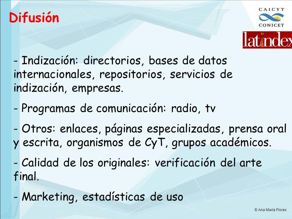 Difusión - Indización: directorios, bases de datos internacionales, repositorios, servicios de indización, empresas.