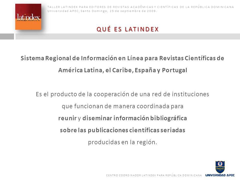 Sistema Regional de Información en Línea para Revistas Científicas de América Latina, el Caribe, España y Portugal Es el producto de la cooperación de