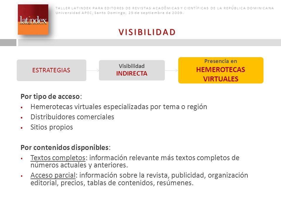 TALLER LATINDEX PARA EDITORES DE REVISTAS ACADÉMICAS Y CIENTÍFICAS DE LA REPÚBLICA DOMINICANA Universidad APEC, Santo Domingo, 25 de septiembre de 200