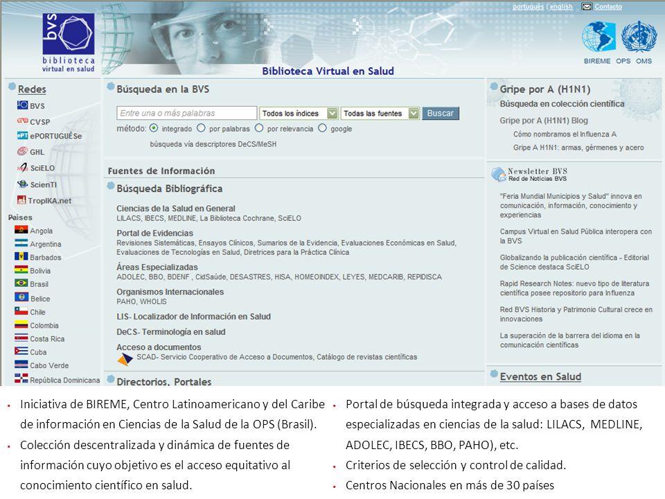 49 Iniciativa de BIREME, Centro Latinoamericano y del Caribe de información en Ciencias de la Salud de la OPS (Brasil). Colección descentralizada y di