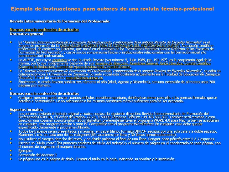 Revista Interuniversitaria de Formación del Profesorado Normas para la confección de artículos Normas para la confección de artículos Normativa genera