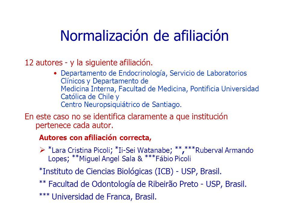 Normalización de afiliación 12 autores - y la siguiente afiliación. Departamento de Endocrinología, Servicio de Laboratorios Clínicos y Departamento d