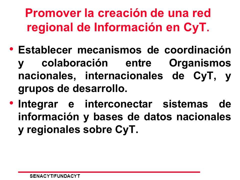 SENACYT/FUNDACYT 2 Problemas detectados Países necesitan sistematizar información de CTI en formato electrónico.