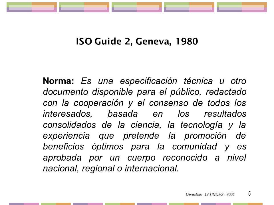 Derechos LATINDEX - 2004 46 CÓDIGOS SICI Serial Item and Contribution Identifier Z39.56, 1996.