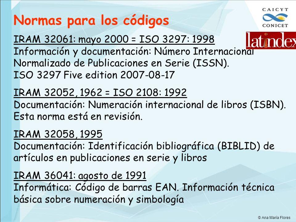 Normas para los códigos IRAM 32061: mayo 2000 = ISO 3297: 1998 Información y documentación: Número Internacional Normalizado de Publicaciones en Serie