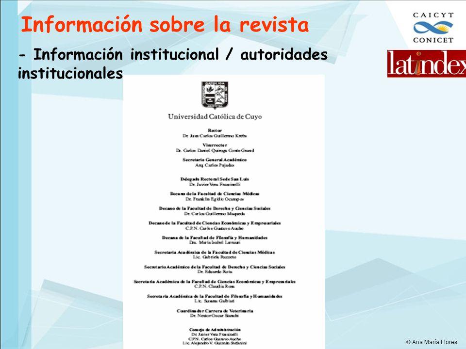 Información sobre la revista - Información institucional / autoridades institucionales © Ana María Flores