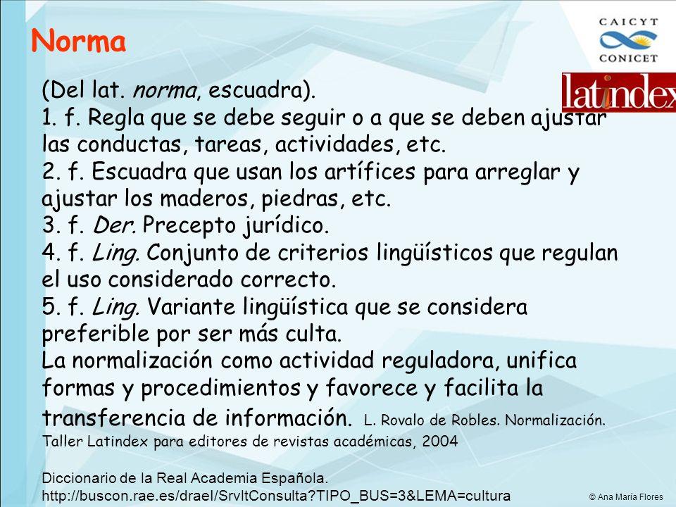 7 páginas de curriculum vitae Artículo en PDF Presentación de los artículos - Autores, afiliación institucional y dirección de contacto curriculum vitae del autor, nota biográfica © Ana María Flores