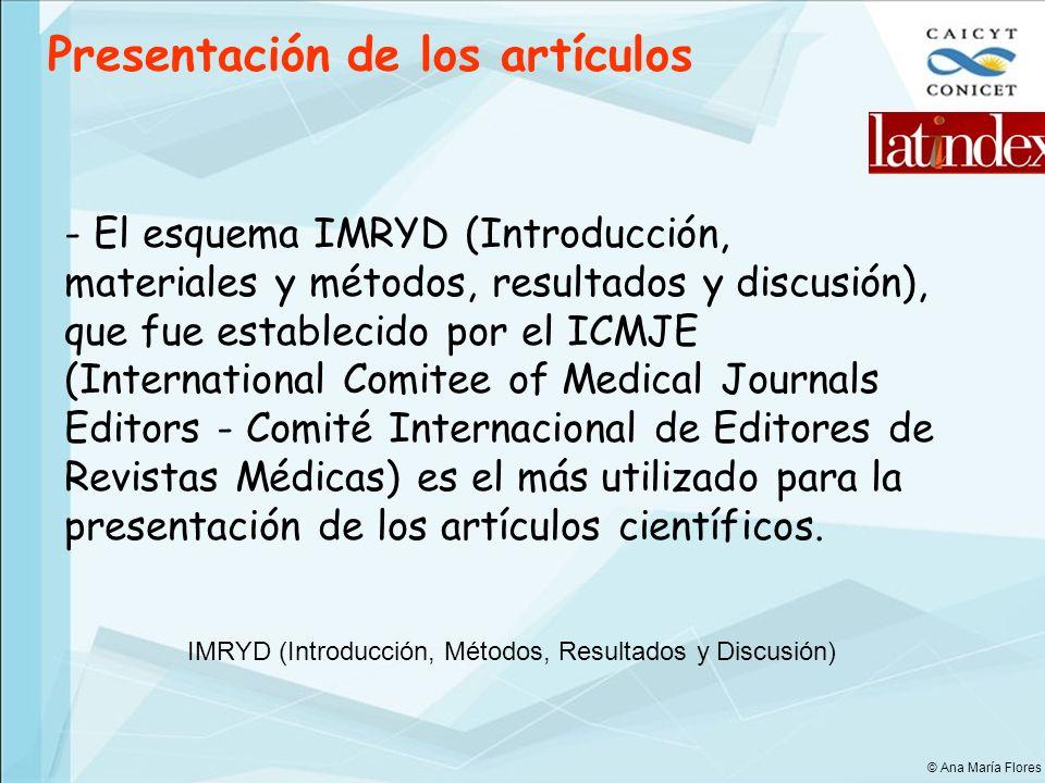 Presentación de los artículos - El esquema IMRYD (Introducción, materiales y métodos, resultados y discusión), que fue establecido por el ICMJE (Inter