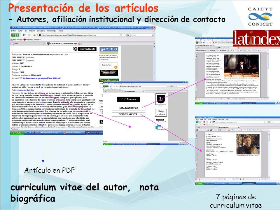 7 páginas de curriculum vitae Artículo en PDF Presentación de los artículos - Autores, afiliación institucional y dirección de contacto curriculum vit