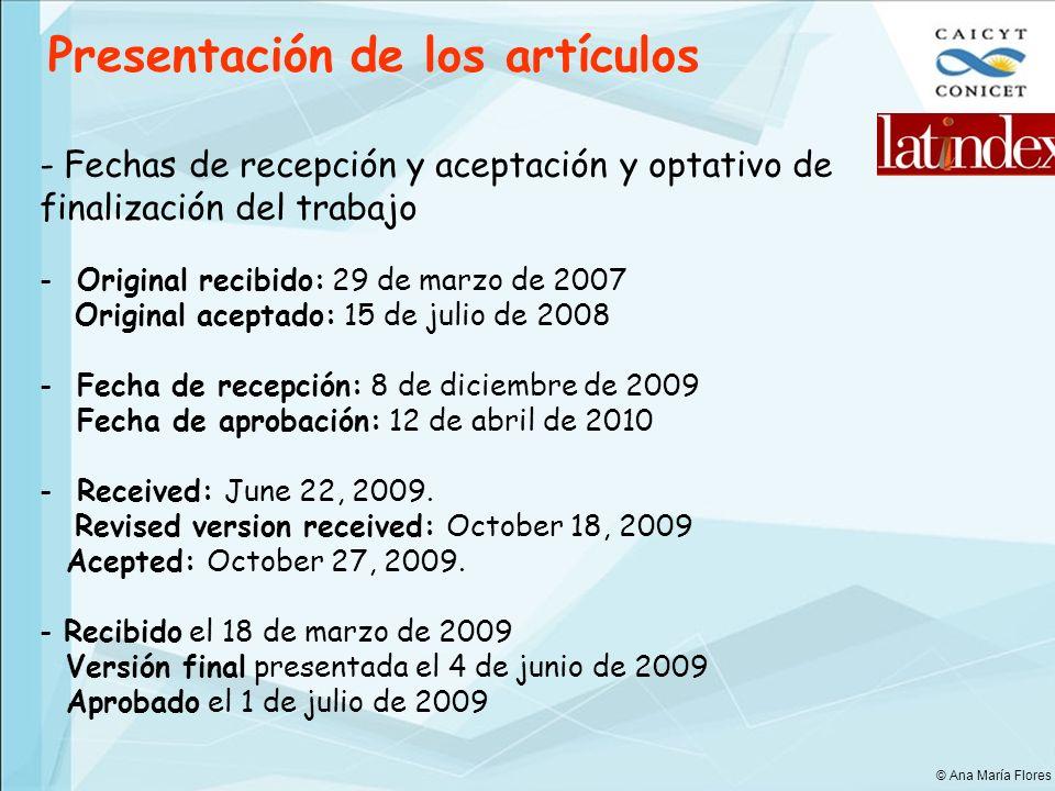 Presentación de los artículos - Fechas de recepción y aceptación y optativo de finalización del trabajo - Original recibido: 29 de marzo de 2007 Origi