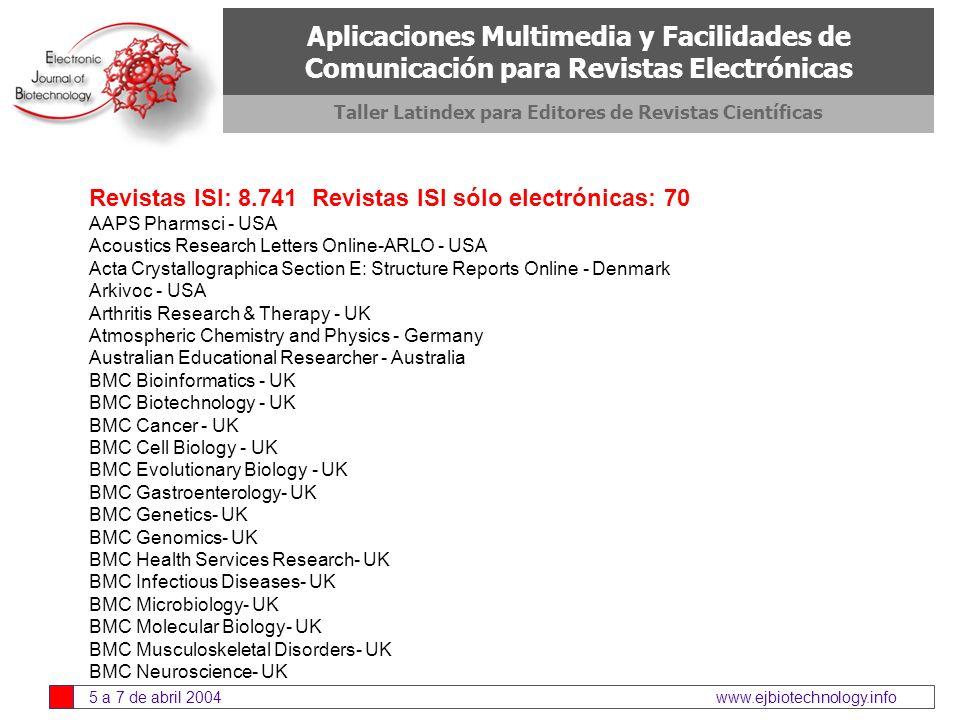 Aplicaciones multimedia y facilidades de comunicación para revistas científicas electrónic as abril 2004 Tabla de Contenidos 3.