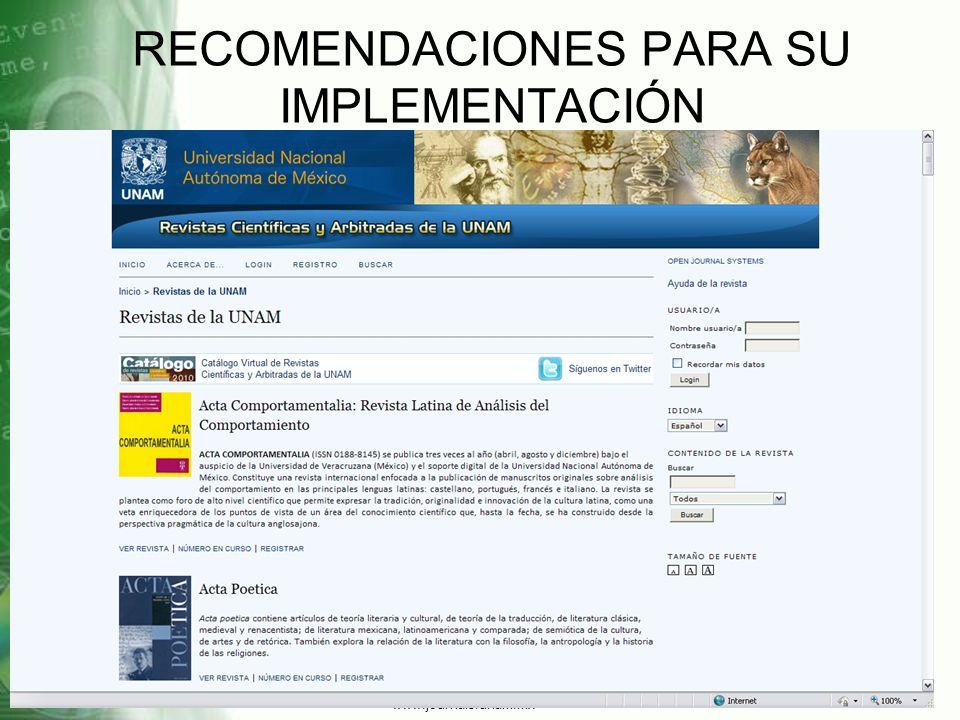 RECOMENDACIONES PARA SU IMPLEMENTACIÓN www.journals.unam.mx