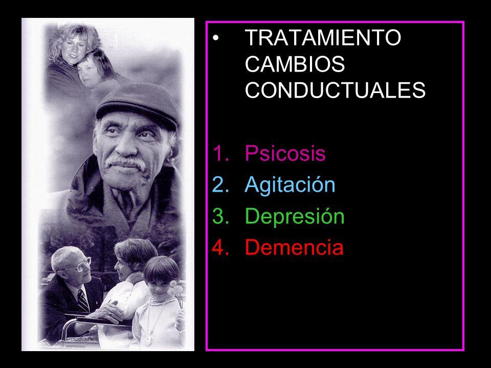 Tratamiento de psicosis en AD con antipsicóticos Neurolépticos típicos ( NT) a dosis bajas en ancianos pudieran ser efectivos y limitar reacciones extrapiramidales.