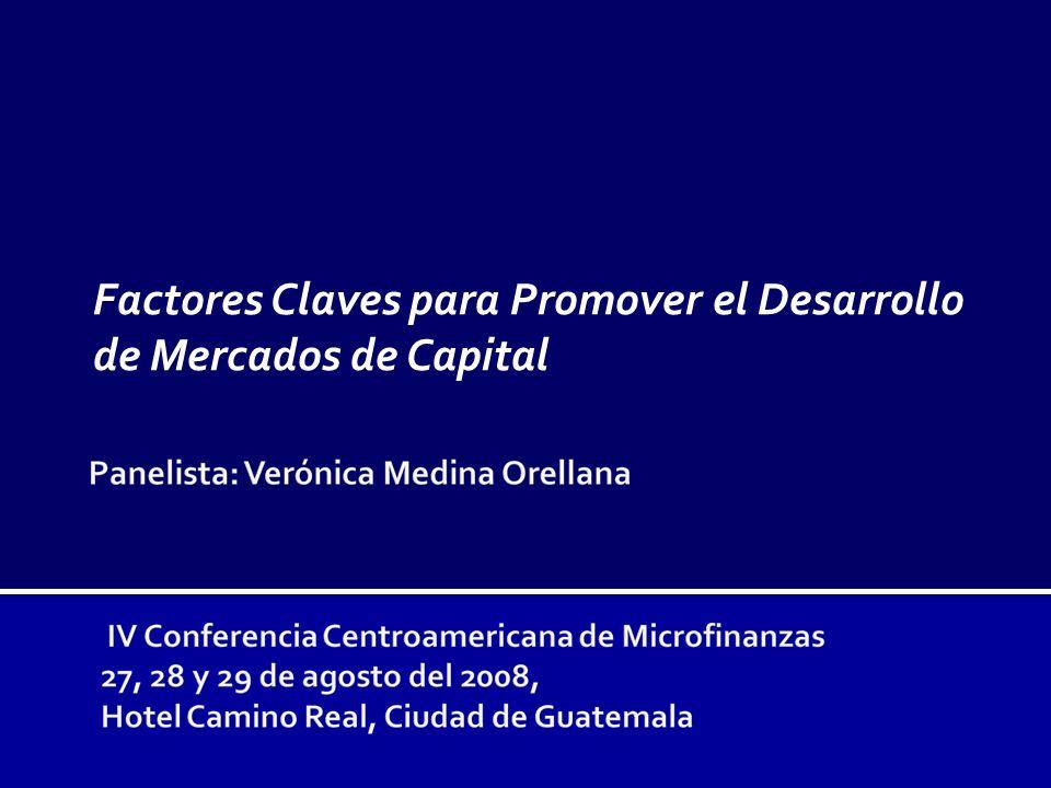 Factores Claves para Promover el Desarrollo de Mercados de Capital