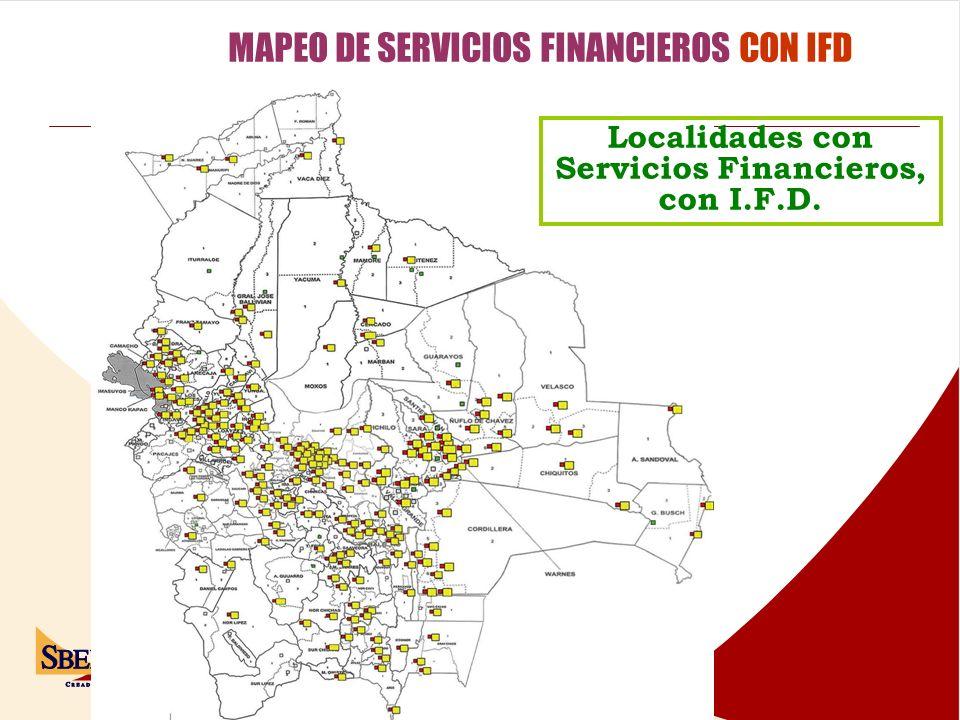MAPEO DE SERVICIOS FINANCIEROS CON IFD Localidades con Servicios Financieros, con I.F.D.