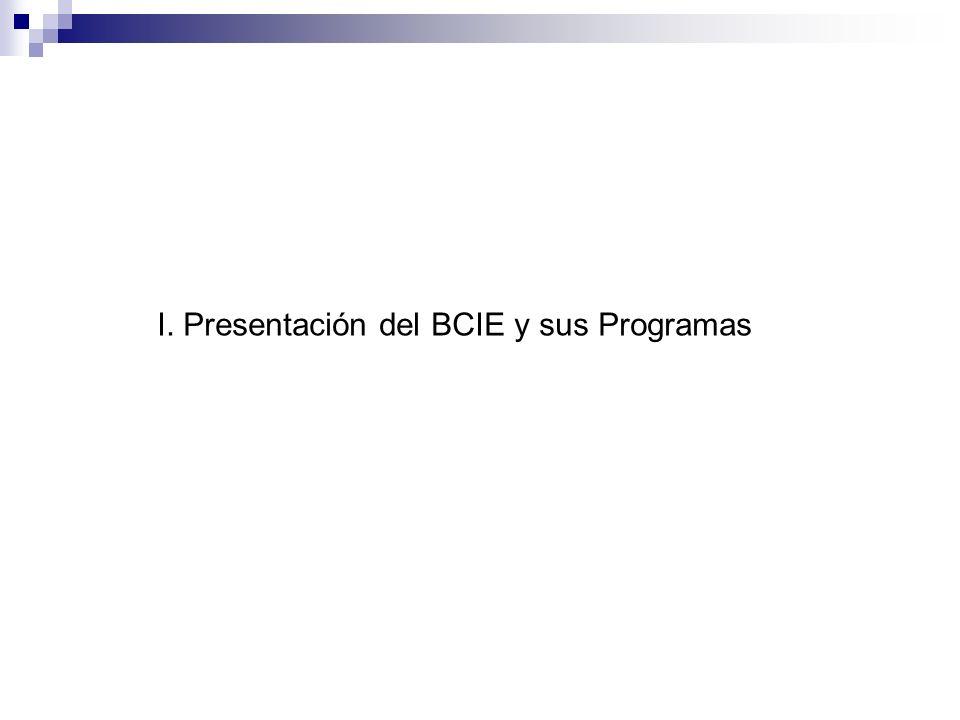 I. Presentación del BCIE y sus Programas