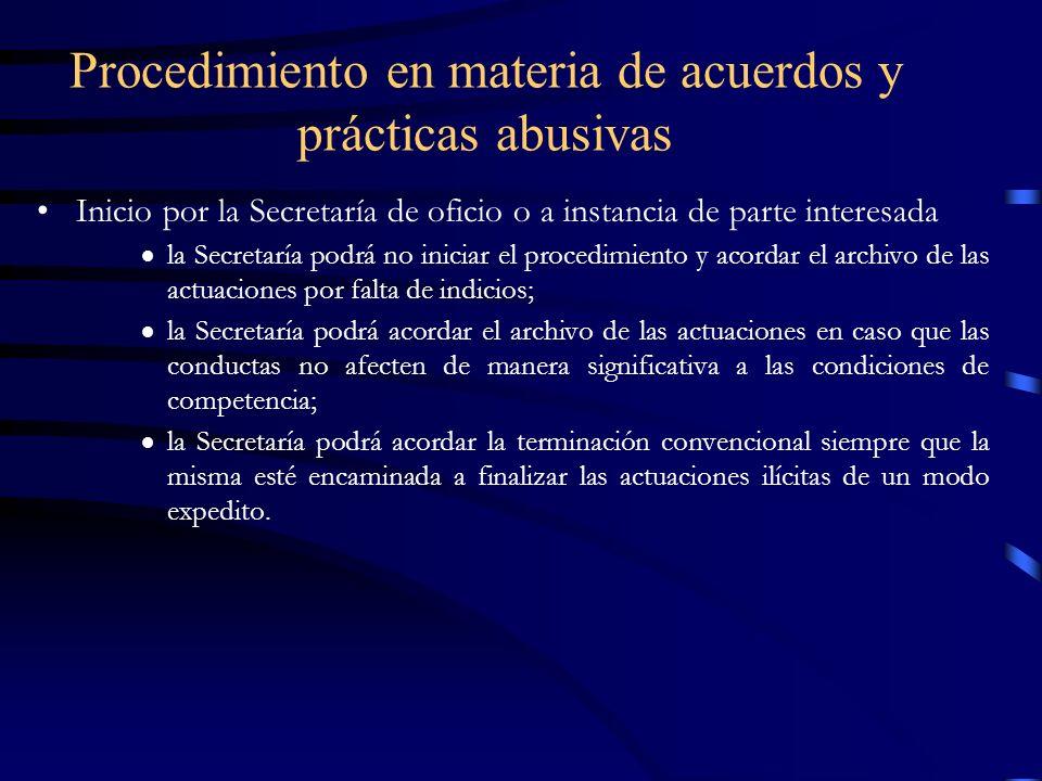 Procedimiento en materia de acuerdos y prácticas abusivas Inicio por la Secretaría de oficio o a instancia de parte interesada la Secretaría podrá no
