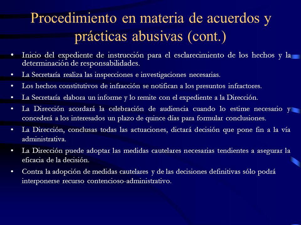 Procedimiento en materia de acuerdos y prácticas abusivas (cont.) Inicio del expediente de instrucción para el esclarecimiento de los hechos y la dete