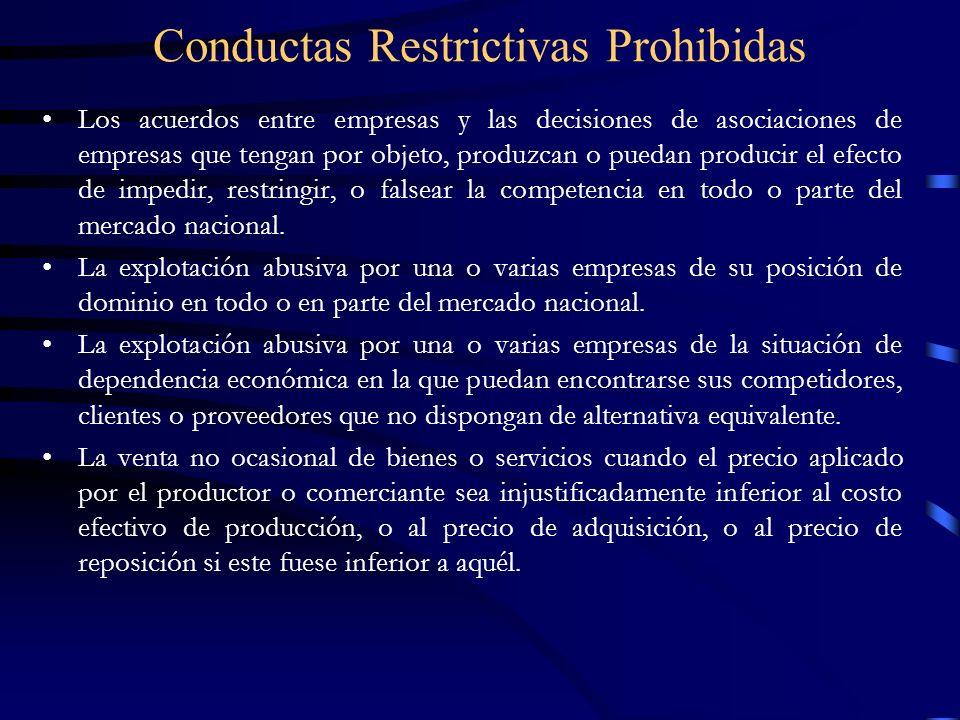 Conductas Restrictivas Prohibidas (cont.) La subordinación de la celebración de contratos a la aceptación de prestaciones suplementarias que, por su naturaleza o con arreglo a los usos de comercio, sean manifiestamente exhorbitantes.