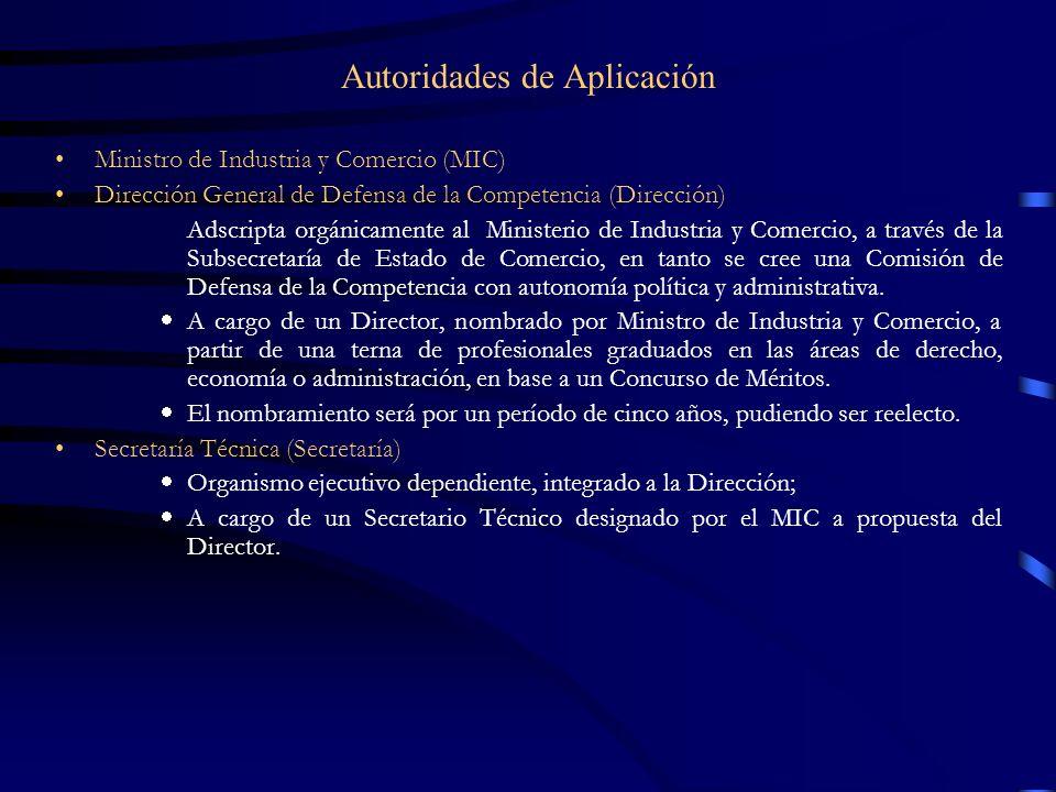 Autoridades de Aplicación Ministro de Industria y Comercio (MIC) Dirección General de Defensa de la Competencia (Dirección) Adscripta orgánicamente al