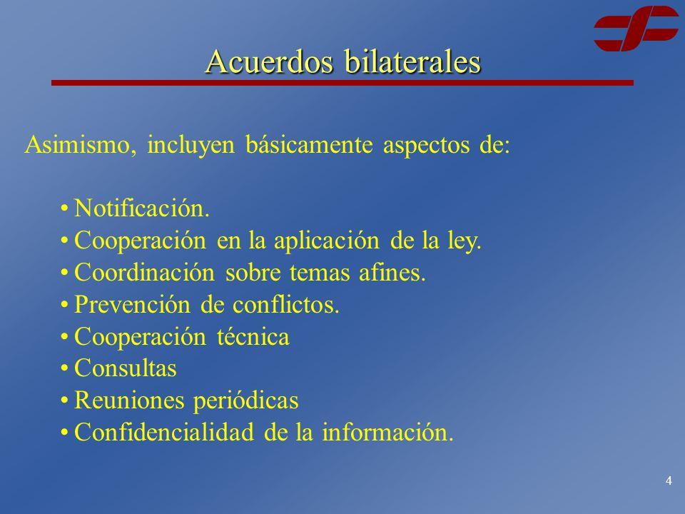 3 Acuerdos bilaterales Los acuerdos suscritos por México sobre la aplicación de su ley de competencia buscan la asistencia técnica en casos concretos, el intercambio de información, el fortalecimiento de la capacidad y la cooperación relativa a las actividades anticompetitivas en el territorio de una de las partes que perjudiquen los intereses de la otra parte