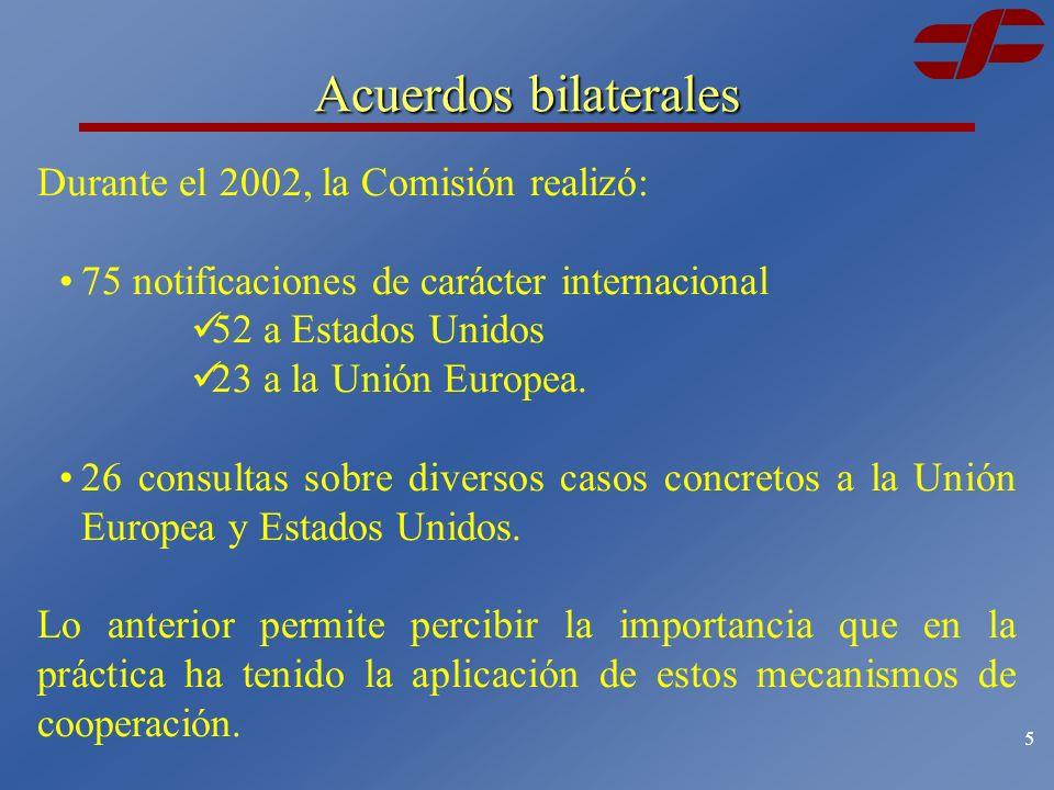4 Acuerdos bilaterales Asimismo, incluyen básicamente aspectos de: Notificación.