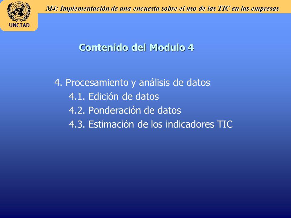 M4: Implementación de una encuesta sobre el uso de las TIC en las empresas UNCTAD Contenido del Modulo 4 4. Procesamiento y análisis de datos 4.1. Edi
