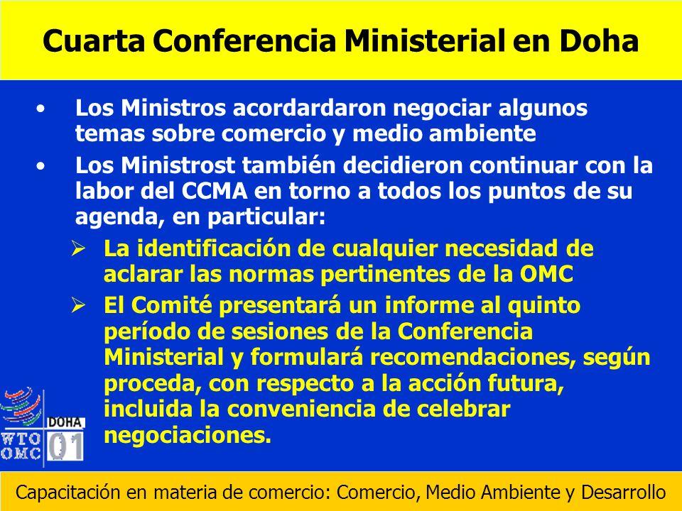 Los Ministros acordardaron negociar algunos temas sobre comercio y medio ambiente Los Ministrost también decidieron continuar con la labor del CCMA en