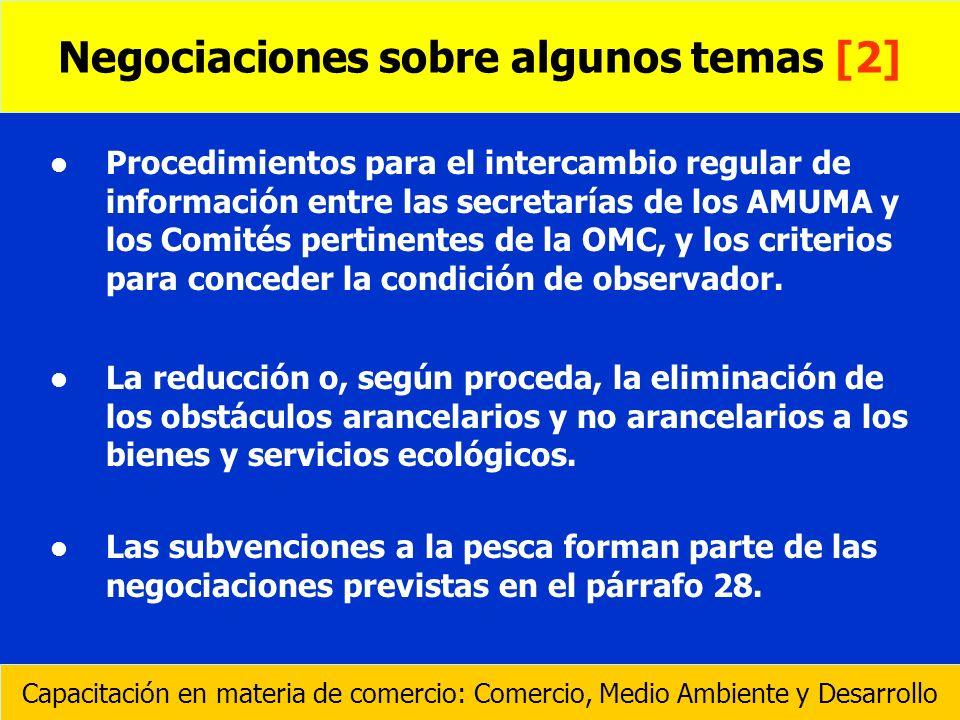 l l Procedimientos para el intercambio regular de información entre las secretarías de los AMUMA y los Comités pertinentes de la OMC, y los criterios