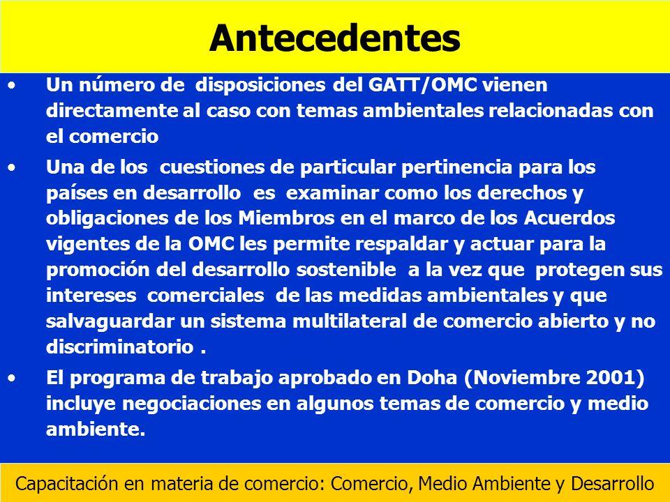 Un número de disposiciones del GATT/OMC vienen directamente al caso con temas ambientales relacionadas con el comercio Una de los cuestiones de partic
