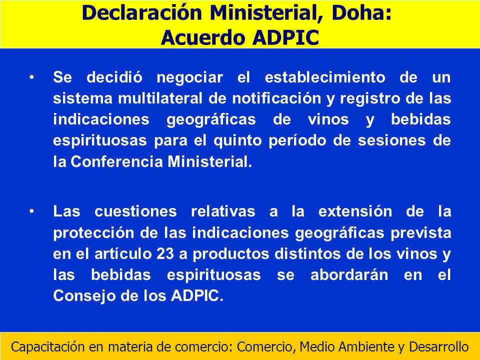 Se decidió negociar el establecimiento de un sistema multilateral de notificación y registro de las indicaciones geográficas de vinos y bebidas espiri